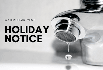Water Department Holiday Notice