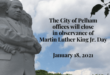 City of Pelham Offices Closed in Observance of Martin Luther King Jr. Day