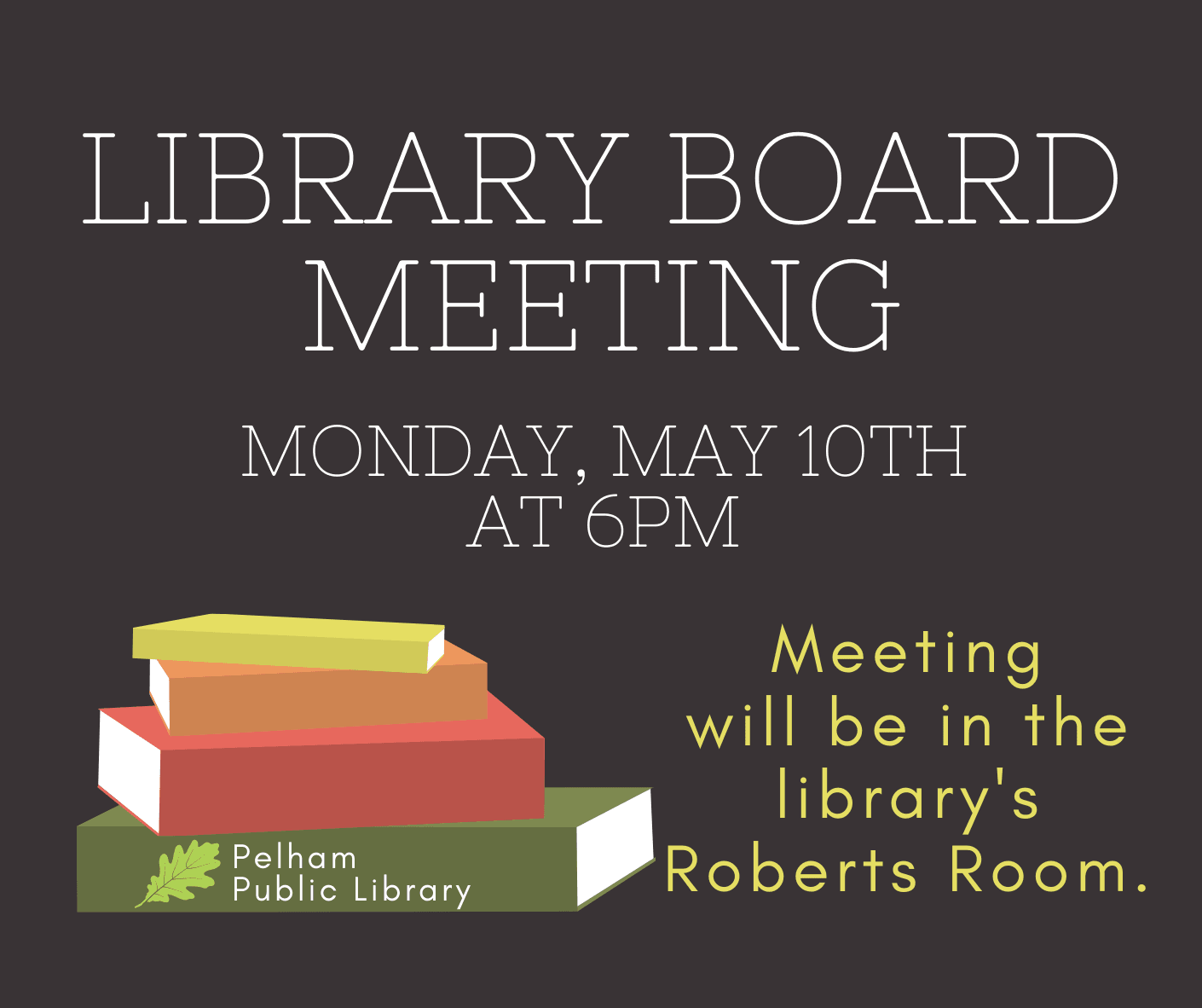 Library Board meeting May 10th at 6pm